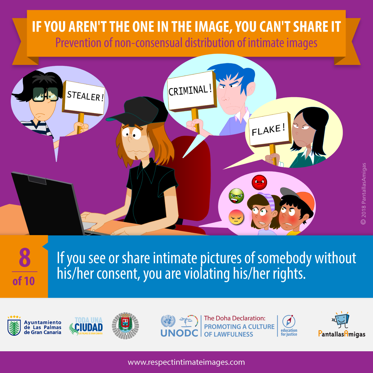 If you see or share intimate pictures of somebody without his/her consent, you are violating his/her rights.