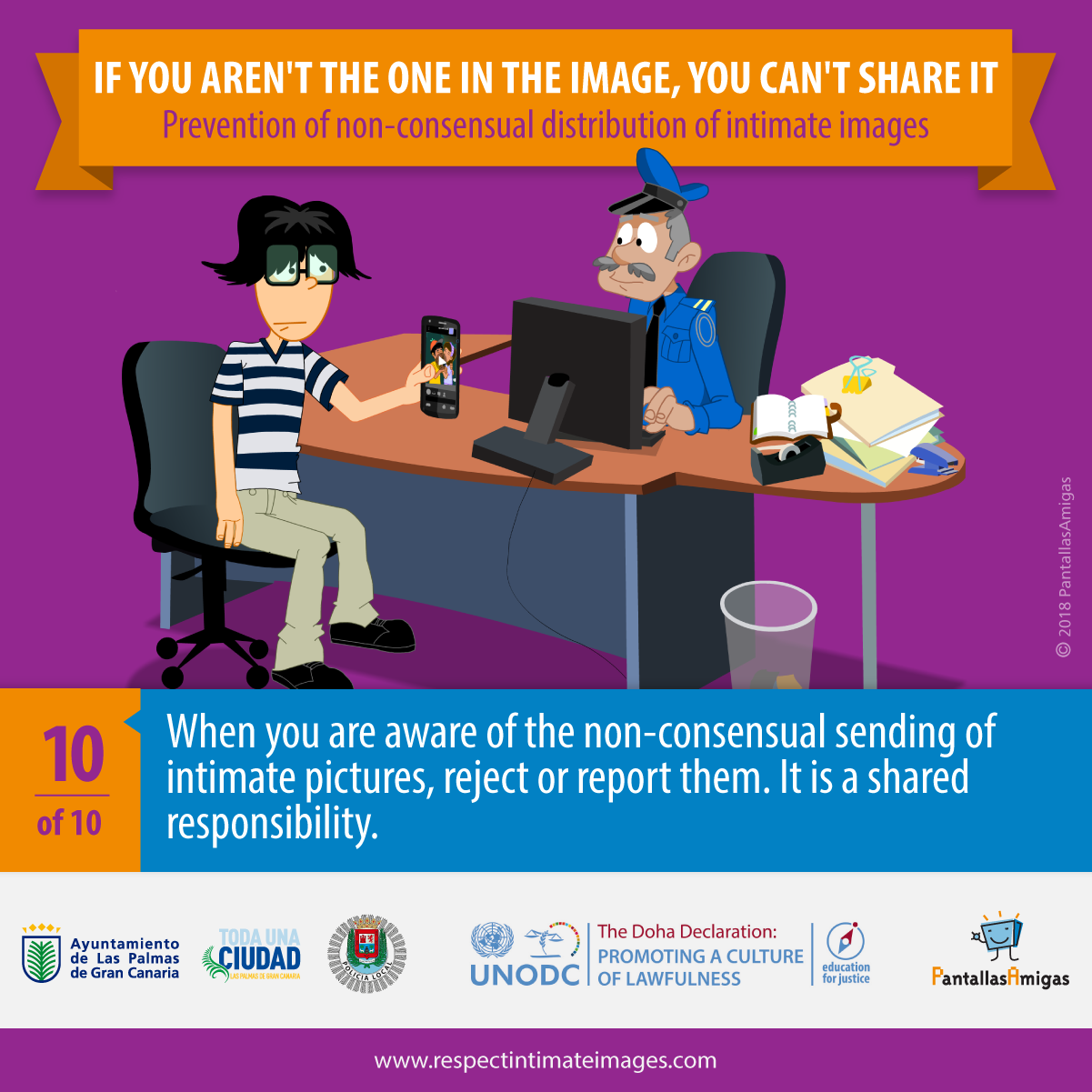 When you are aware of the non-consensual sending of intimate pictures, reject or report them. It is a shared responsibility.